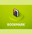 bookmark isometric icon isolated on color vector image