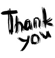 THANK YOU hand lettering Handmade calligraphy vector image