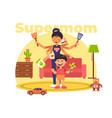 a colourful of a supermom who has vector image vector image