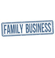 family business sign or stamp vector image vector image
