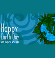 poster happy earth day 22 april 2018 vector image vector image