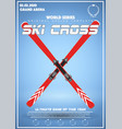 poster template of winter games of ski cross vector image vector image