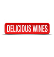 Delicious wines red 3d square button isolated on vector image vector image