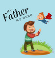 summertime happy joyful child dad fun throws up vector image
