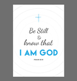 Be Still Bible verse vector image
