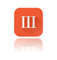 iii roman numeral orange square icon with vector image