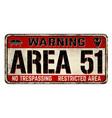 area 51 vintage rusty metal sign vector image