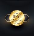 best quality premium golden label design vector image vector image