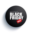 black friday sale badge circle banner on white vector image vector image