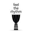 feel the rhythm drum vector image
