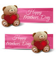 happy mothers day set banners with a teddy bear vector image vector image