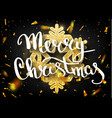 merry christmas lettering greeting card for vector image vector image