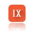 ix roman numeral orange square icon vector image