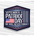 label for patriot day vector image
