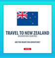 travel to new zealand discover and explore new vector image vector image