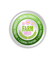 farm fresh original product badge placed on white vector image