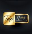 top quality guarantee label design vector image vector image