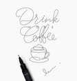 coffee pen line poster more coffee vector image vector image