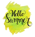 Hello summer lettering on yellow green watercolor vector image