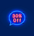 neon chat frame 30 off text banner night sign vector image vector image