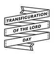 transfiguration of the lord day greeting emblem vector image vector image