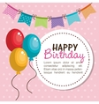 card happy birthday balloons graphic vector image
