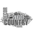 a new look at country style home decor text word vector image vector image