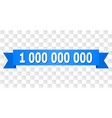 blue stripe with 1 000 000 000 text vector image