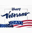happy veterans day 11 november banner vector image vector image