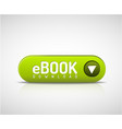 green ebook download button vector image