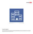 school building icon - blue photo frame vector image