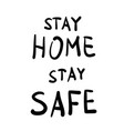 stay home stay safe message vector image vector image