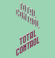 total control title vector image