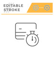 credit card transaction time editable stroke icon vector image vector image