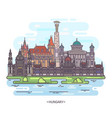 famous places of hungary outdoor view travelling vector image vector image