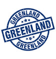 greenland blue round grunge stamp vector image vector image
