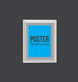 poster frame mock up template vector image vector image