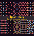 neon stars seamless pattern set collection vector image