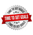 time to set goals 3d silver badge with red ribbon vector image vector image