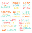 set hand drawn phrases on a theme zero waste vector image