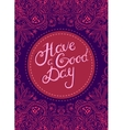 Have a Good Day vector image vector image