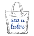 Sea u later lettering vector image vector image