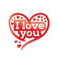 i love you with hearts vector image