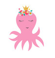 little cute octopus princess with crown and vector image vector image