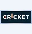 typography word cricket logo sport logotype vector image
