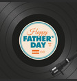 vinyl-fathers-day-one vector image vector image