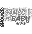 best baby shower games text word cloud concept vector image vector image