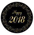 happy 2018 in silver gold confetti circle frame vector image vector image