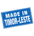 timor-leste blue square grunge made in stamp vector image vector image