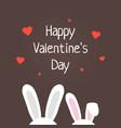 rabbit ears like happy valentine day vector image